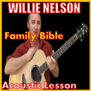 Learn to play Family Bible by Willie Nelson | Movies and Videos | Educational