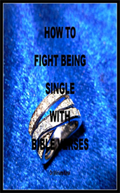 How to Fight Being Single with Bible Verses   eBooks   Religion and Spirituality
