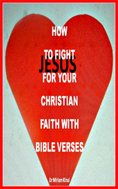 How to Fight for your Christian Faith with Bible Verses | eBooks | Religion and Spirituality
