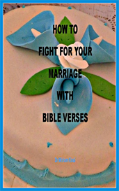 How to Fight for Your Marriage with Bible Verses | eBooks | Religion and Spirituality