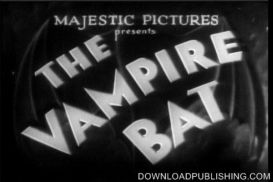The Vampire Bat - Movie 1933 Horror Sci-Fi Download .Mpeg | Movies and Videos | Horror