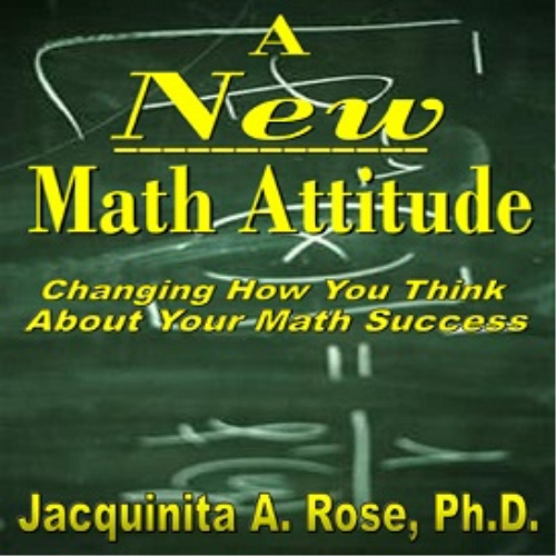 First Additional product image for - A New Math Attitude (Changing How You Think About Your Math Success)