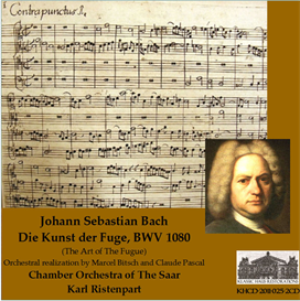 J. S. Bach: Die Kunst der Fuge, BWV 1080 - Chamber Orchestra of The Saar/Karl Ristenpart | Music | Classical
