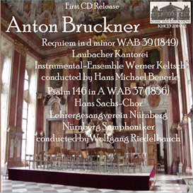 Bruckner: Requiem in d minor; Psalm 146 in A - Hans Michael Beuerle/Wolfgang Riedelbauch | Music | Classical