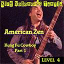AZ KFCL4-P1 KUNG FU COWBOY song download from King Solomon's Temple by American Zen | Music | Acoustic