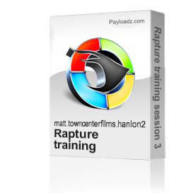 Rapture training session 3