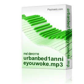 urbanbed1annieyouwoke.mp3 | Music | Other