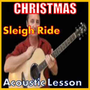 Learn to play Sleigh Ride on the acoustic | Movies and Videos | Educational