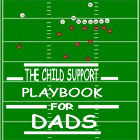 the child support play book for dad's