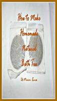 How to Make Natural Bath Teas   eBooks   Beauty