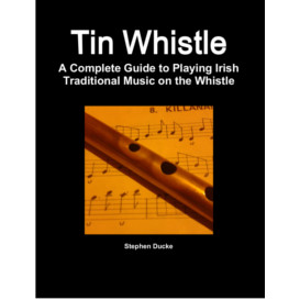 tin whistle - methode complete de flute irlandaise