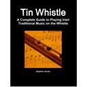 Tin Whistle - Methode complete de flute irlandaise | eBooks | Education