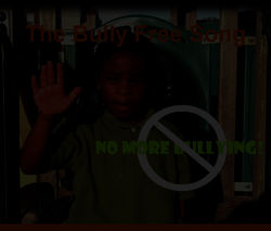 The Bully Free Song Performance Track