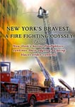 New York's Bravest - A Fire Fighting Odyssey Part - 2 | Movies and Videos | Documentary
