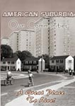 American Suburbia Our Communities | Movies and Videos | Documentary