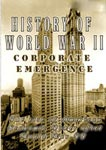 History Of World War II Corporate Emergence | Movies and Videos | Documentary