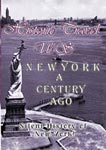 Historic Travel US - New York: A Century Ago | Movies and Videos | Documentary