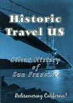 Historic Travel US - Silent History Of San Francisco | Movies and Videos | Documentary