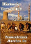 Historic Travel US - Pennsylvania Marches On | Movies and Videos | Documentary