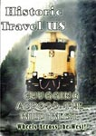 Historic Travel US Chugging Across The Wild West | Movies and Videos | Documentary