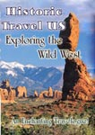 Historic Travel US Exploring The Wild West | Movies and Videos | Documentary