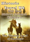 Historic Travel US Wild West: Nature's Untamed Wilderness | Movies and Videos | Documentary