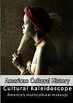 American Cultural History Cultural Kaleidoscope | Movies and Videos | Documentary