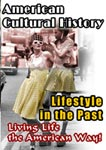 American Cultural History Lifestyle In The Past | Movies and Videos | Documentary