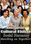 American Cultural History Social Harmony | Movies and Videos | Documentary