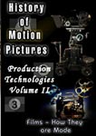 History Of Motion Pictures Production Technologies Volume II | Movies and Videos | Documentary