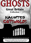 Ghosts of Great Britain Collection Haunted Cotswolds | Movies and Videos | Documentary
