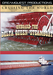 Cruising the World Onboard the Delta Queen Steamboat | Movies and Videos | Documentary