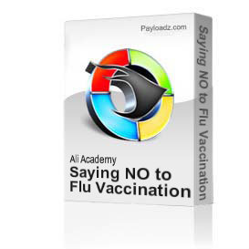 Saying NO to Flu Vaccination Seminar By Professor Majid Ali | Movies and Videos | Educational