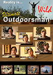 The Utlimate Outdoorsman Realty is... Wild | Movies and Videos | Documentary