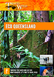 Travel Wild Eco Queensland | Movies and Videos | Documentary