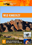 Travel Wild Wild Kimberley | Movies and Videos | Documentary