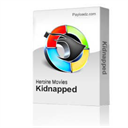 Kidnapped | Movies and Videos | Special Interest