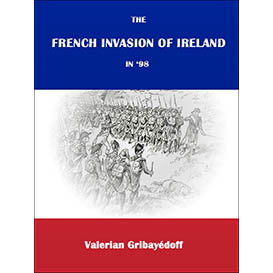 The French Invasion of Ireland in '98 | eBooks | History