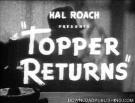 Topper Returns - Movie 1941 Comedy Mystery Murder Download .Mp4 | Movies and Videos | Comedy