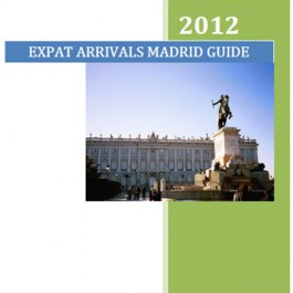 Expat Guide to Living and Working in Madrid | eBooks | Travel
