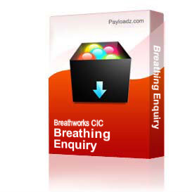 Breathing Enquiry | Other Files | Everything Else