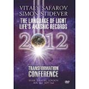 Vitaly Stafrov & Simon Stidever - The Language Of Light Life's Akashic Records Transformation 2012 LONDON MP4 Video | Movies and Videos | Religion and Spirituality