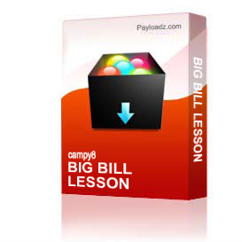 Big Bill Lesson | Other Files | Everything Else
