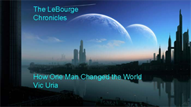 The LeBourge Chronicles