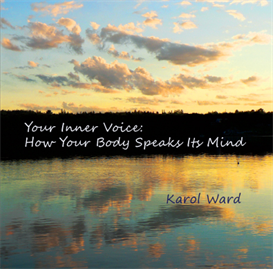 Your Inner Voice: How Your Body Speaks Its Mind | Music | New Age