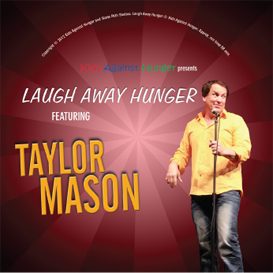 taylor mason: laugh away hunger - finale