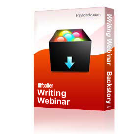 Writing Webinar   Backstory and Info Dumps | Other Files | Presentations