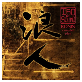 Tao Of Sound Ronin EP 320kbps MP3 album | Music | Electronica
