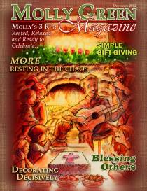 Molly Green Magazine- Molly's 3 R's: Rested, Relaxed, and Ready to Celebrate!