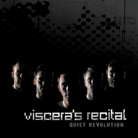viscera's recital - quiet revolution